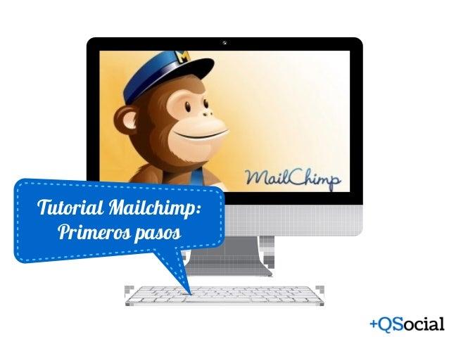 Tutorial Mailchimp: Primeros pasos
