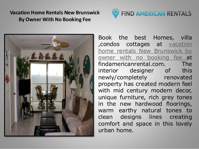 Vacation Home Rentals New Brunswick By Owner With No
