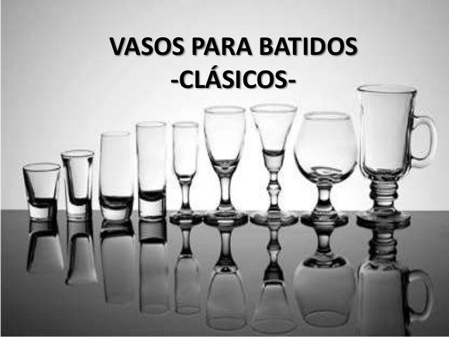 VASOS PARA BATIDOS -CLÁSICOS-