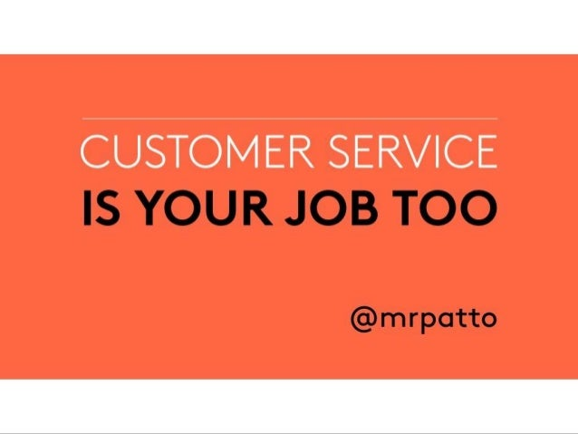 Why customer service is everyone's job