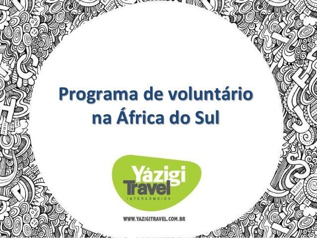 Programa de voluntário na África do Sul