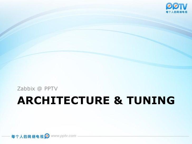 Zabbix in pptv for Architecture zabbix