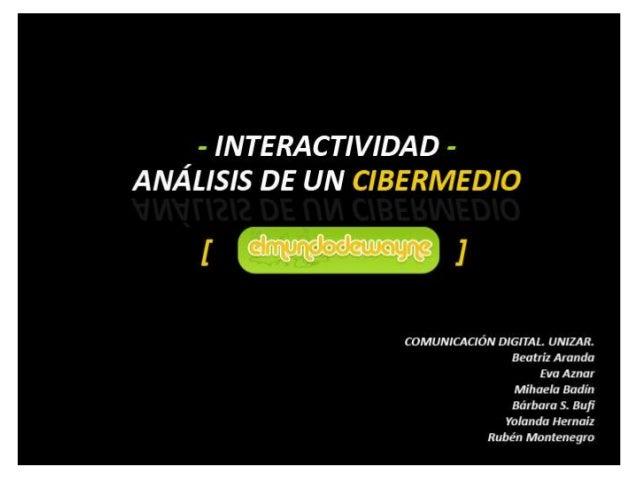 Interactividad y Cibermedios