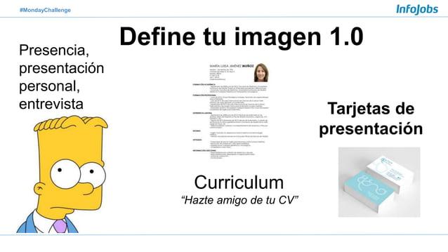 """#MondayChallenge Define tu imagen 1.0Presencia, presentación personal, entrevista Curriculum """"Hazte amigo de tu CV"""" Tarjet..."""