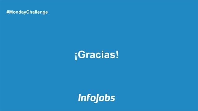 ¡Gracias! #MondayChallenge