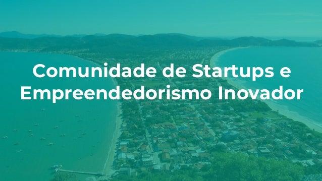 Comunidade de Startups e Empreendedorismo Inovador