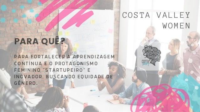 COSTA VALLEY WOMEN 3º Meetup