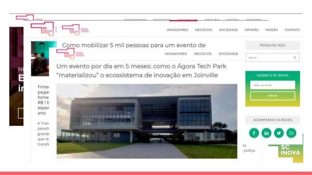 Incubadoras & Aceleradoras Rede de investidores anjo & fundos de venture capital Centros Regionais de Inovação Programas d...