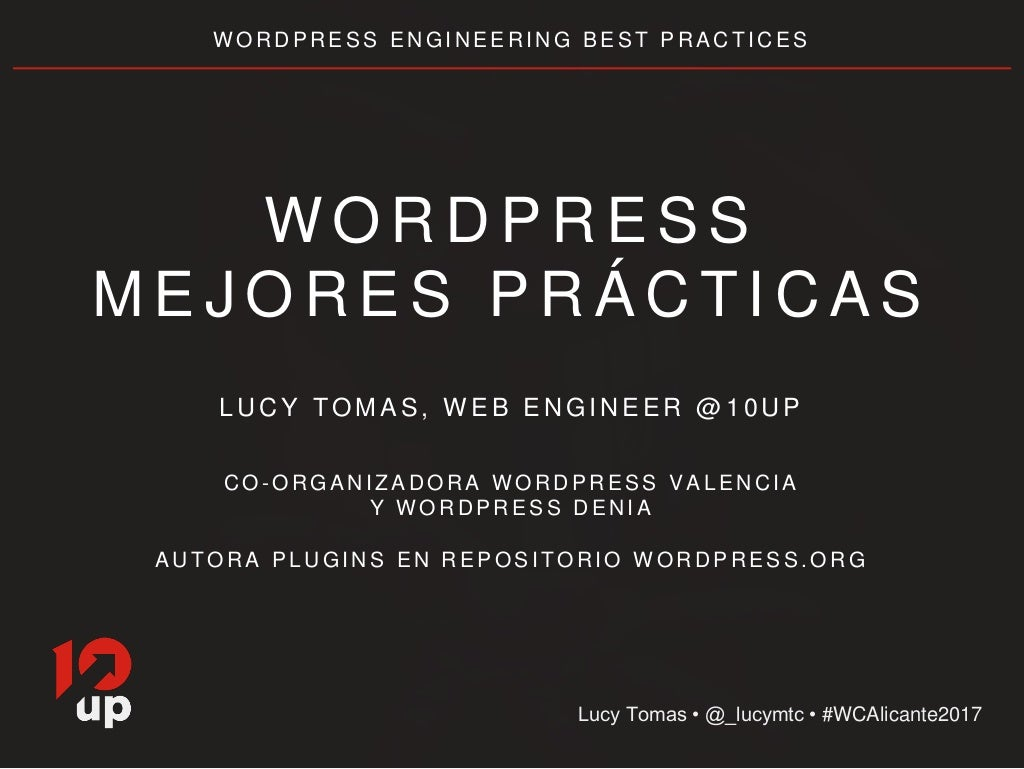 10up WordPress Engineering Best Practices