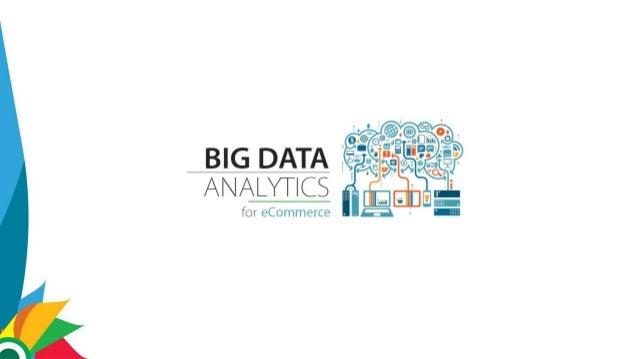 Big Data Analytics in Ecommerce industry