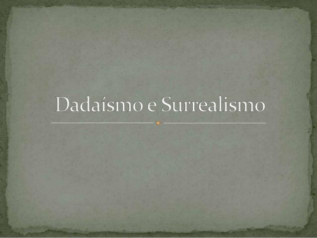 O dadaismo