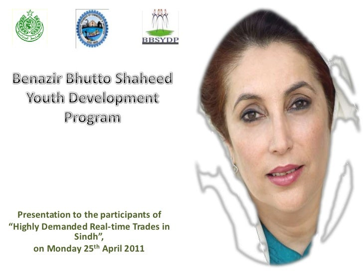 """Benazir Bhutto Shaheed Youth Development Program<br />Presentation to the participants of <br />""""Highly Demanded Real-time..."""