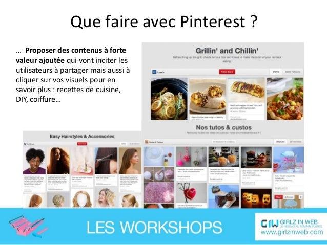 Que faire avec Pinterest ? … Soyez régulier et n'hésitez pas à partager beaucoup de contenus dans plusieurs catégories afi...