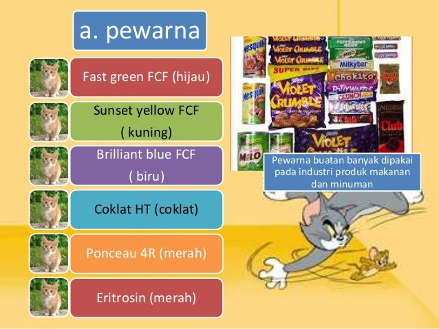 Natrium benzoat Natrium nitrit Asam propionat Asam sorbat c. pengawet Daging kemasan dan daging olahan biasanya memakai pe...