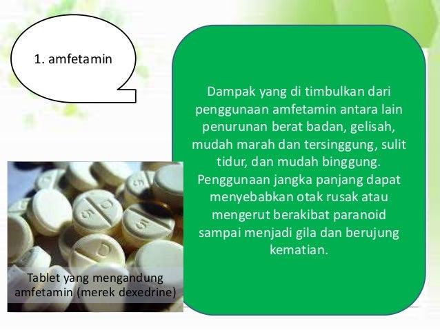 Sabu-sabu Obat ini juga mempunyai pengaruh yang kuat terhadap saraf. Pemakai sabu-sabu akan selalu bergantung pada obat in...