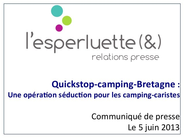 Quickstop-‐camping-‐Bretagne :  Une opéra6on séduc6on pour les camping-‐caristes           ...