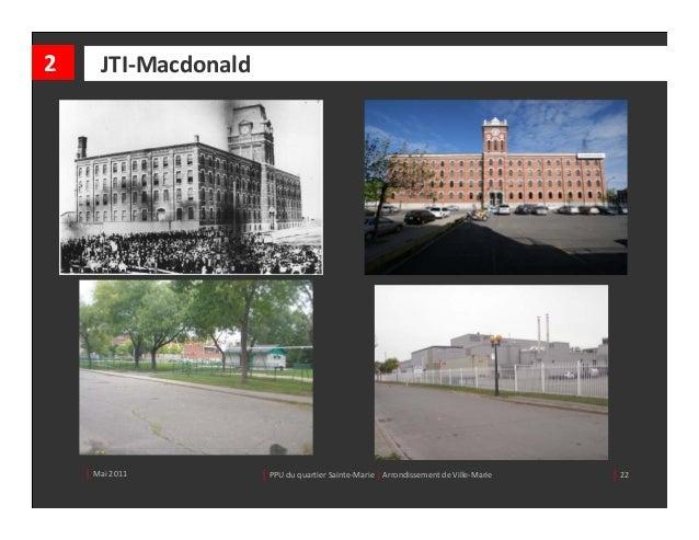 2      JTI‐Macdonald    │ Mai2011          │ PPUduquartierSainte‐Marie| ArrondissementdeVille‐Marie   │ 22