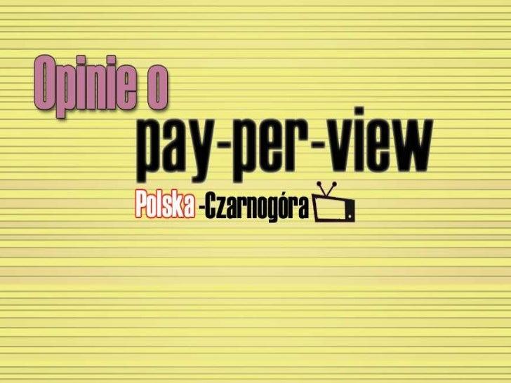 Liczba wyników Ostatnie dni poruszyły dosyd sporną kwestię płacenia za oglądanie tego, co reprezentuje sobą kadra polskich...