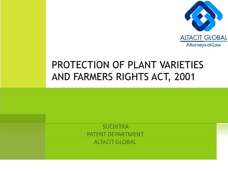 PROTECTION OF PLANT VARIETIES AND FARMERS RIGHTS ACT, 2001