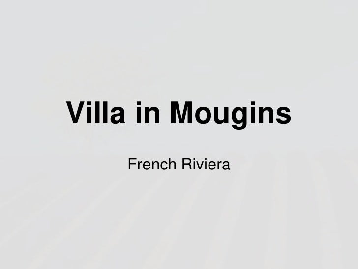 Villa in Mougins<br />French Riviera<br />