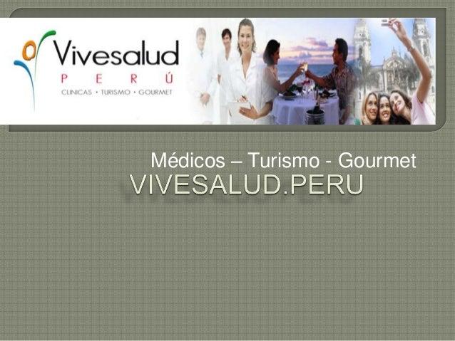 Médicos – Turismo - Gourmet