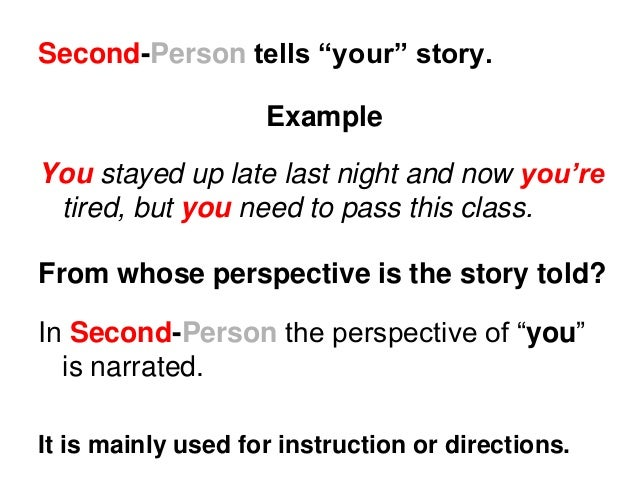 writing in second person examples Learn about the 2nd person pronouns, and discover why maintaining the same grammatical person in writing is important.