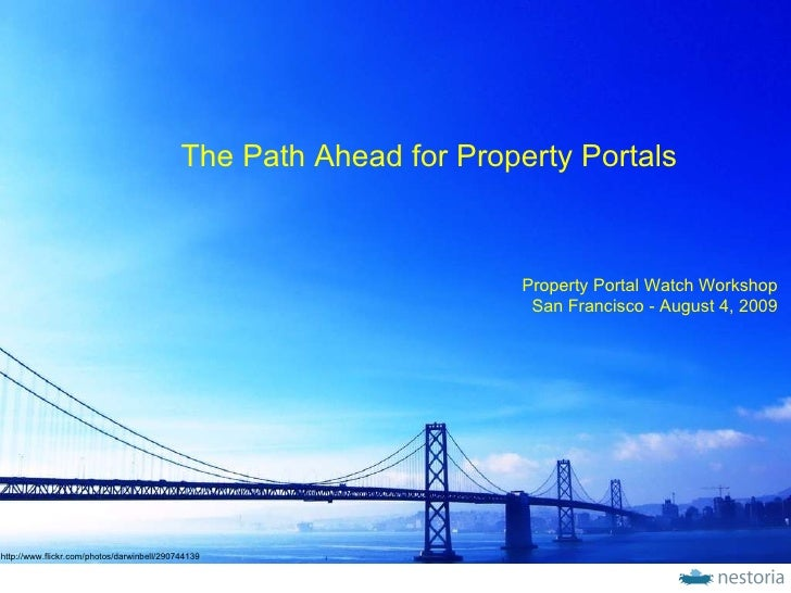 http://www.flickr.com/photos/darwinbell/290744139 Property Portal Watch Workshop San Francisco - August 4, 2009 The Path A...