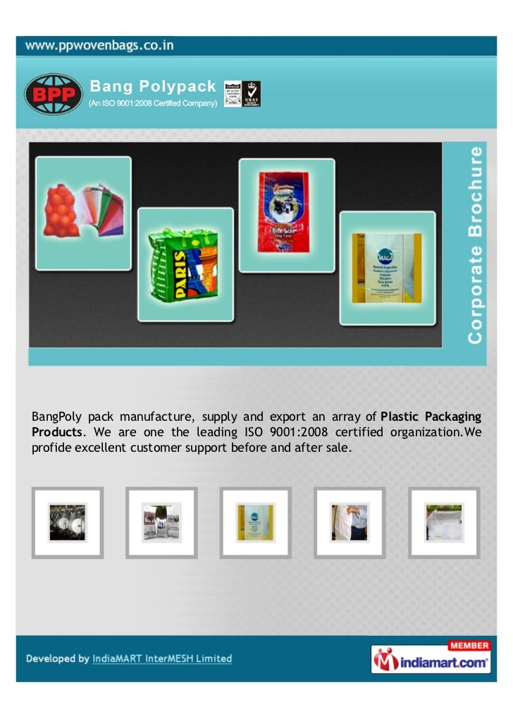 BangPoly pack manufacture, supply and export an array of Plastic PackagingProducts. We are one the leading ISO 9001:2008 c...