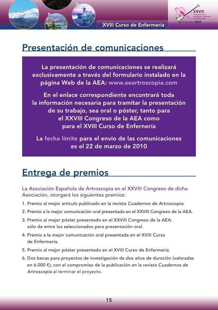 Presentación de comunicaciones        La presentación de comunicaciones se realizará     exclusivamente a través del formu...