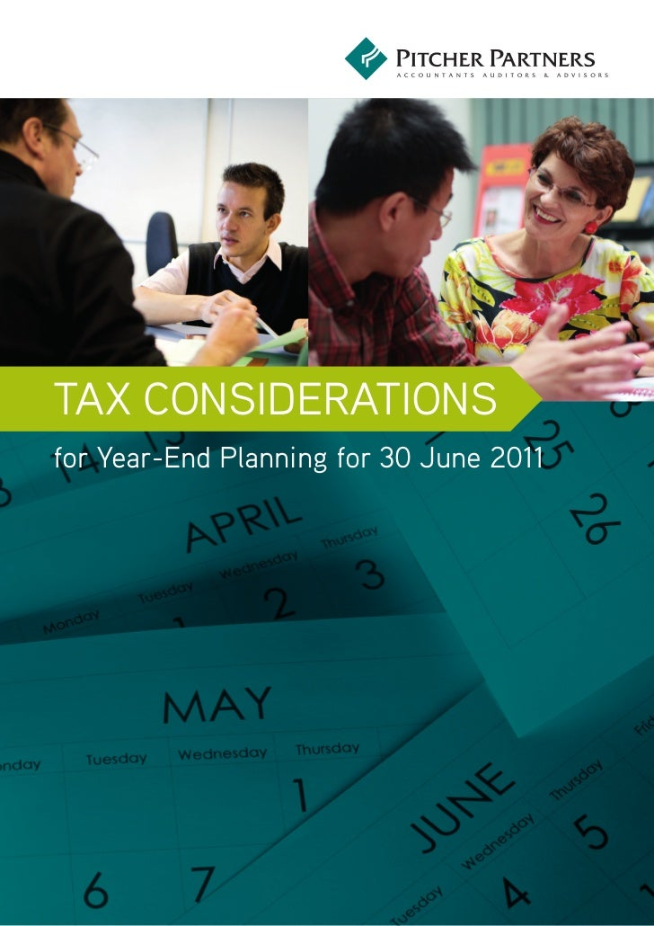 Tax ConsideraTionsfor Year-end Planning for 30 June 2011