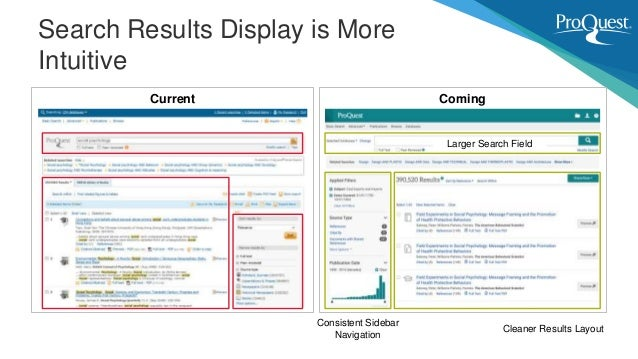Search Results Display is More Intuitive Current Coming Cleaner Results Layout Consistent Sidebar Navigation Larger Search...