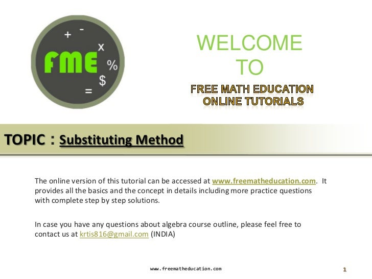 WELCOME                                                         TOTOPIC : Substituting Method    The online version of thi...