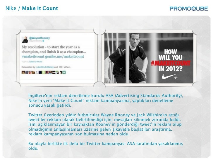 Nike / Make It Count        İngilterenin reklam denetleme kurulu ASA (Advertising Standards Authority),        Nikeın yeni...