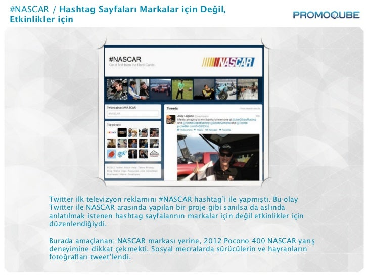#NASCAR / Hashtag Sayfaları Markalar için Değil,Etkinlikler için        Twitter ilk televizyon reklamını #NASCAR hashtag'i...