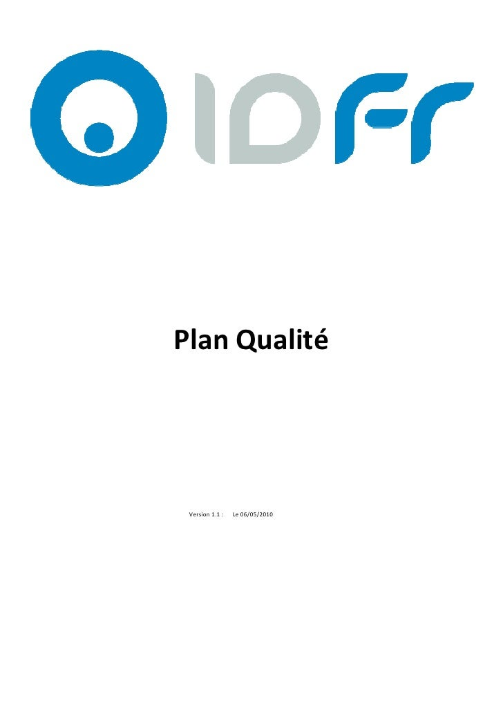 V1.0 du 14/05/2009     Plan Qualité      Version 1.1 :   Le 06/05/2010                                                    ...