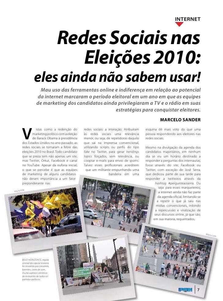 INTERNET                                           Redes Sociais nas                                              Eleições...