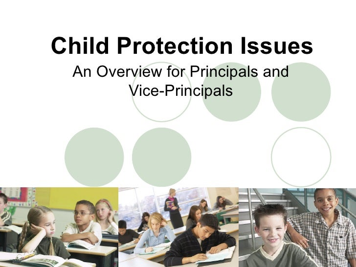 Child Protection Issues An Overview for Principals and Vice-Principals