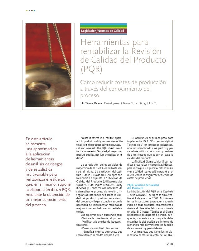 "nº 1322 industria farmacéutica ""What is desired is a 'holistic' appro- ach to product quality; an overview of the totality..."