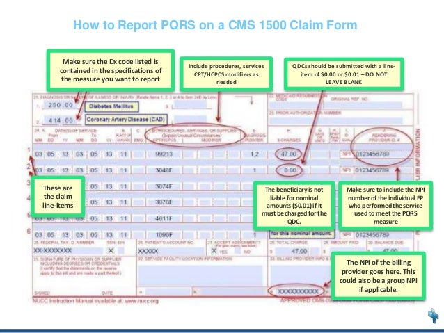 PQRS Claims-based Reporting in 2014 on hipaa billing form, cms billing form, medicare billing form, ub04 billing form, ub billing form, medicaid billing form, ubo billing form, cpt billing form,