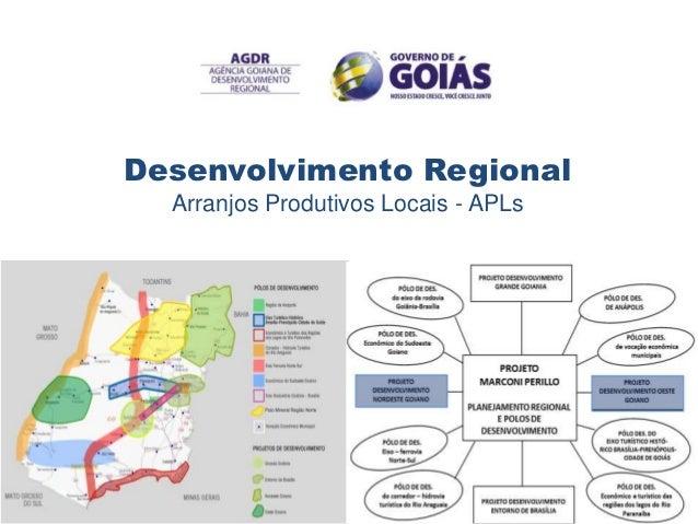 Desenvolvimento Regional  Arranjos Produtivos Locais - APLs