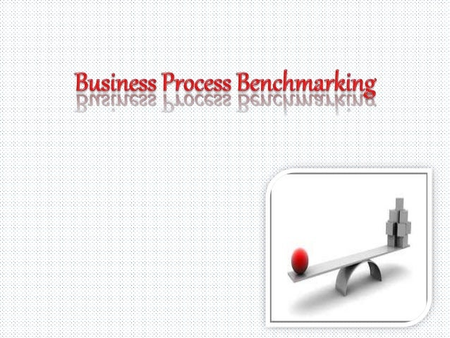 OBJECTIVES • To know the definition of benchmarking • To know the triggers for benchmarking • To know the types of benchma...