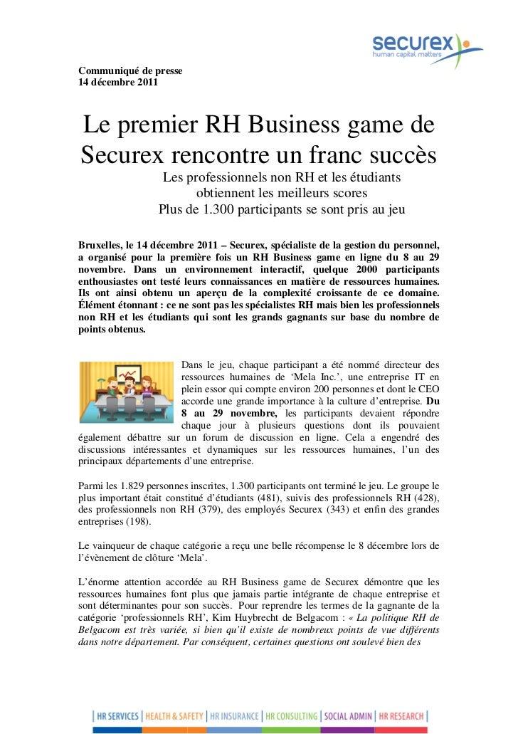 Communiqué de presse14 décembre 2011Le premier RH Business game deSecurex rencontre un franc succès                    Les...