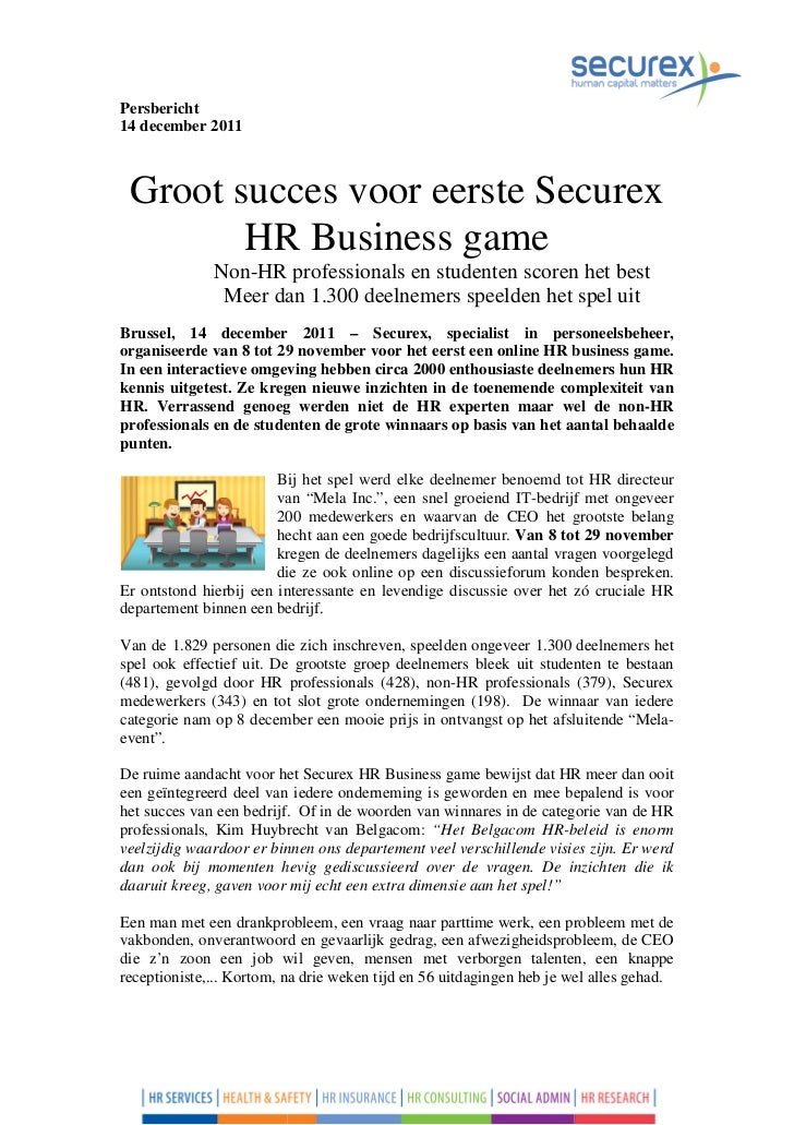 Persbericht14 december 2011 Groot succes voor eerste Securex        HR Business game              Non-HR professionals en ...