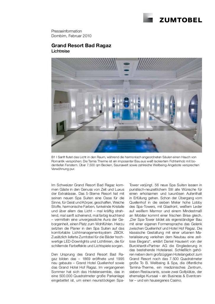 PresseinformationDornbirn, Februar 2010Grand Resort Bad RagazLichtreiseB1 I Sanft flutet das Licht in den Raum, während di...