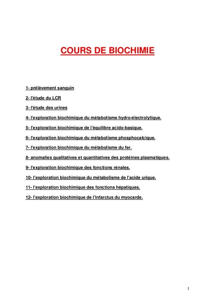 COURS DE BIOCHIMIE    1- prélèvement sanguin  2- l'étude du LCR  3- l'étude des urines  4- l'exploration biochimique du mé...