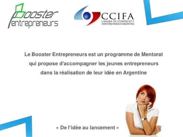 Le Booster Entrepreneurs est un programme de Mentoratqui propose d'accompagner les jeunes entrepreneursdans la réalisation...