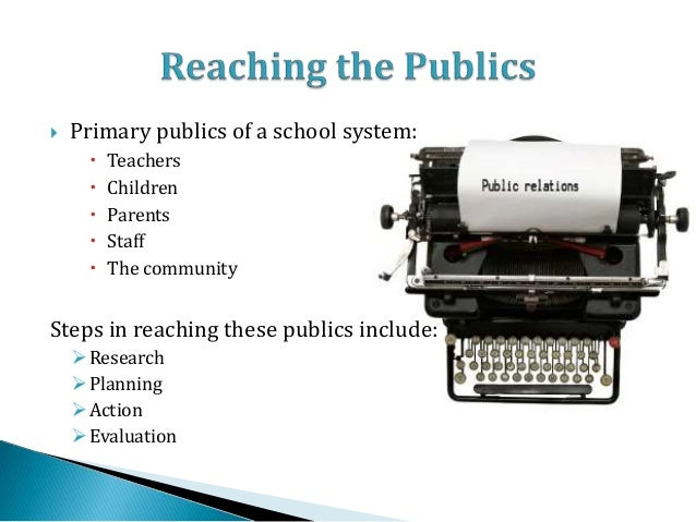 public relation in education sector Become a valuable member of the public relations department as a director of public relations,  to keep the public informed  and education section.