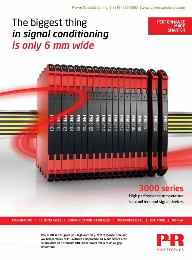 PERFORMANCE MADE SMARTER The biggest thing in signal conditioning is only 6 mm wide 3000 series High performance temperatu...