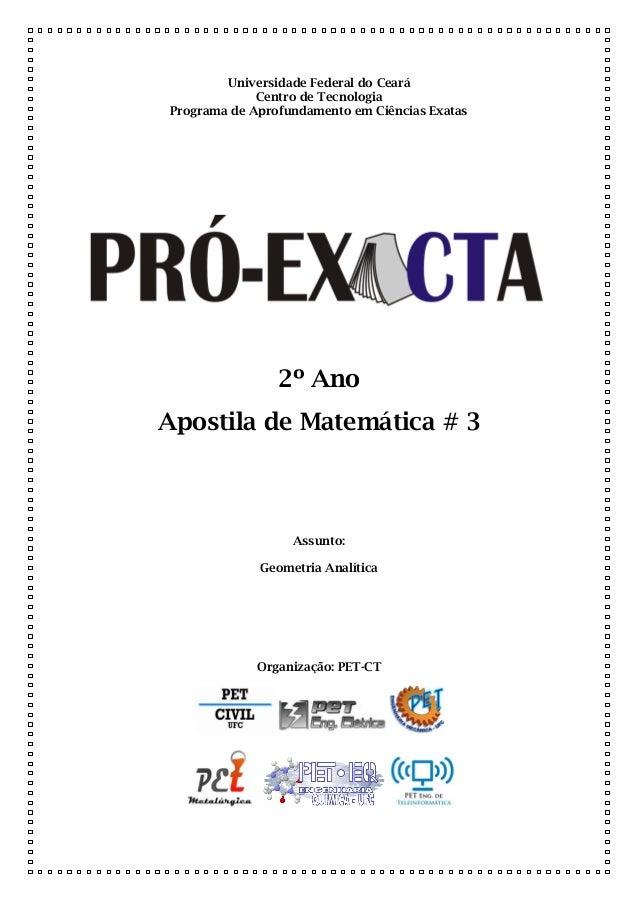Universidade Federal do Ceará Centro de Tecnologia Programa de Aprofundamento em Ciências Exatas 2º Ano Apostila de Matemá...