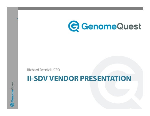 II-SDV VENDOR PRESENTATION Richard Resnick, CEO